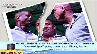 VIDEO: Michel Martelly antre nan Opozisyon an fas Prezidan Jovenel