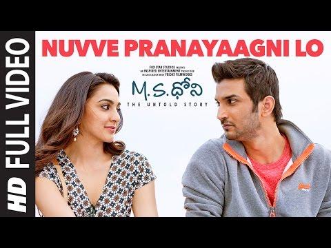 Nuvve Pranayaagni Lo Full Video Song    M.S.Dhoni - Telugu    Sushant Singh Rajput, Kiara Advani