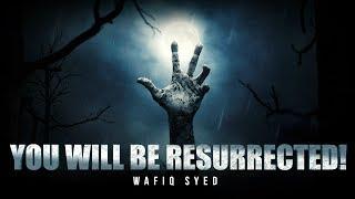 You Will Be Resurrected! – Beautiful Recitation