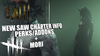 Saw Chapter Info and Mori | Dead By Daylight SAW CHAPTER