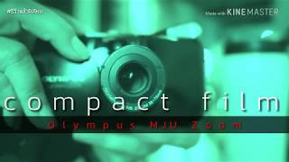 Olympus MJU Zoom / Film Cameras preview title.