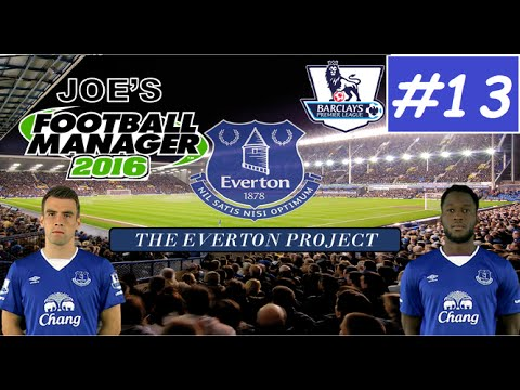 Football Manager 2016 - The Everton Project - Episode 13: Season 3 Premiere!
