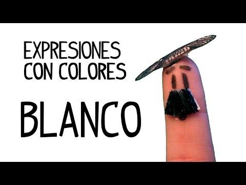 Expresiones En Español Con Colores: BLANCO