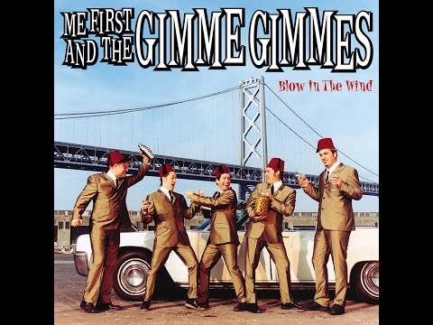 Me First And The Gimme Gimmes - Blowin In The Wind