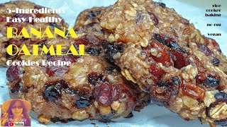 EASY RICE COOKER CAKE RECIPES:   5 Ingredients Easy Healthy Banana Oatmeal Cookies Recipe | No Egg