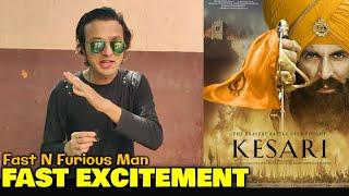 Kesari Movie | Fast N Furious Man EXCITEMENT | First Day First Show | Akshay Kumar