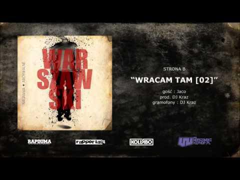 Warszawski - Wracam Tam [02] (gośc. Jaco, Prod. Dj Kraz)