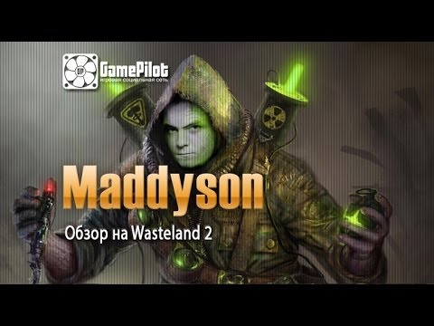 Maddyson: обзор на Wasteland 2 video