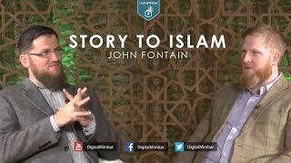 Story to Islam - John Fontain