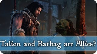 Talion and Ratbag are Allies?! - Middle Earth: Shadow of Mordor