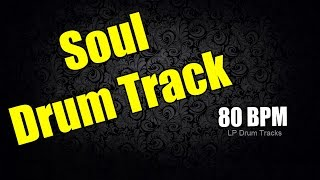 Soul Drum Track for Beginner - 80 BPM Drum Track - Soul Drum Track