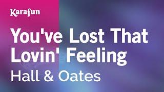 Watch Hall  Oates Youve Lost That Lovin Feeling video
