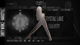 Crystal Lake - Gravity (Official HQ Preview)