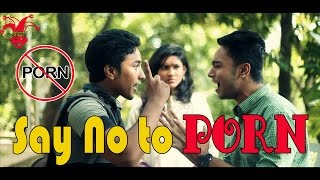 SAY NO TO PORN !!! | Bangla Social Awareness Video | Prank King Entertainment