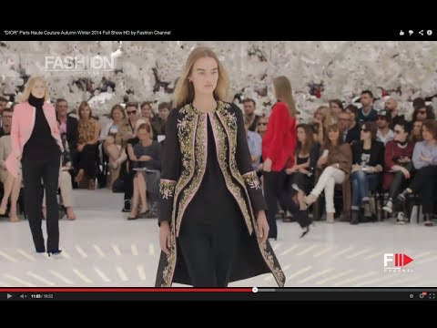 """DIOR"" Paris Haute Couture Autumn Winter 2014 Full Show HD by Fashion Channel"