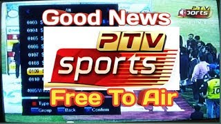 Good News! Ptv Sports Free To Air on Paksat1R 38East C Band.