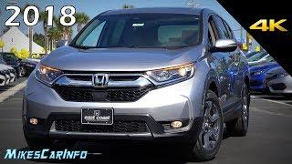 2018 Honda CR-V EX-L - Ultimate In-Depth Look in 4K