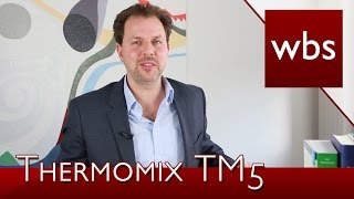 Thermomix TM5 hacken - legal? | Rechtsanwalt Christian Solmecke