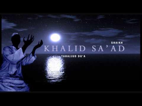 Beautiul Dua by Shaikh Khalid Sa'ad