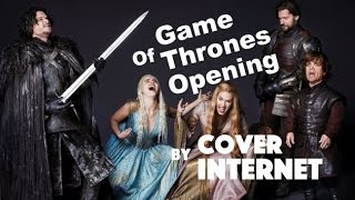 GAME OF THRONES-OPENING/COVER BY INTERNET