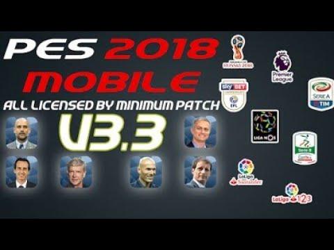 Viral!... NEW [UPDATE] MINIMUM PATCH V3.3 OBB FOR PES 2018 MOBILE V2.1.0 COMPLETELY LICENSED #1