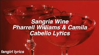 Download Lagu Sangria Wine || Pharrell Williams & Camila Cabello Lyrics Gratis STAFABAND