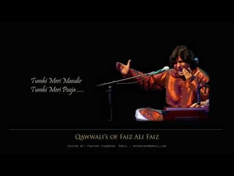 Tumhi Mere Mandir Tumhi Meri Pooja.....qawwali By Faiz Ali Faiz Khan video