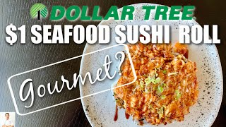 $1 Seafood Sushi Roll From Dollar Tree Bought Items