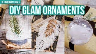 DIY GLAM CHRISTMAS ORNAMENTS