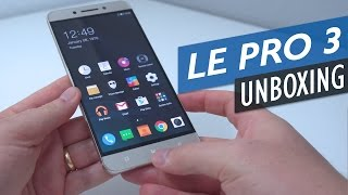 LeEco Le Pro 3 Unboxing With Detailed First Look