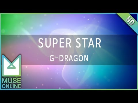 [뮤즈온라인] G-DRAGON - SUPER STAR