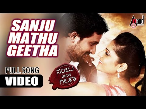 Sanju weds Geetha - Sanju Mattu Geetha (Official Video) HD