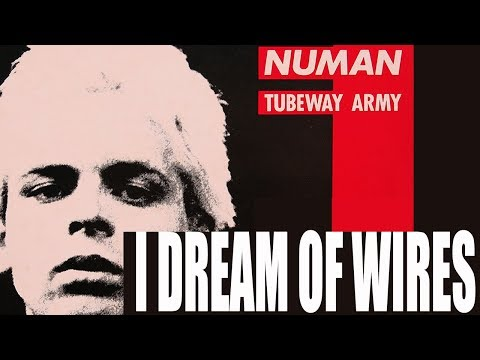 Gary Numan - I Dream Of Wires