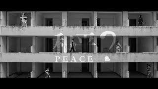 PEACE?  [OFFICIAL VIDEO]  熊仔/ BR/韓森/Mc Hotdog/小人/大支