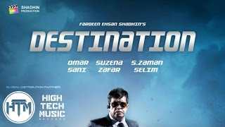 DESTINATION - Official Trailer | Bangla Eid Natok/Telefilm (2015) | Omar Sani | Suzena Zafar