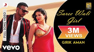Girik Aman - Saree Wali Girl | Sunny Leone Full HD video song