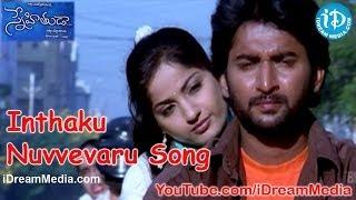 Snehitudu - Inthaku Nuvvevaru Song - Snehituda Telugu Movie Songs - Nani - Madhavi Latha - Sivaram Shankar