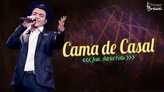 download musica THIAGO BRAVA - CAMA DE CASAL - Part Adriel Pollo DVD TUDO NOVO DE NOVO