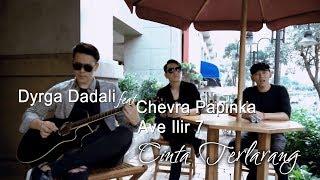 Download lagu Dyrga Ft. Chevra & Ave - Cinta Terlarang