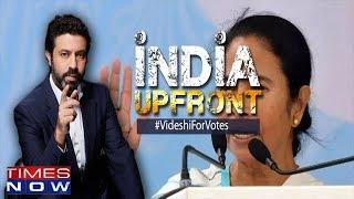 Foreign hand' behind Didi, Bangladeshis now, Pak hand next? | India Upfront With Rahul Shivshankar