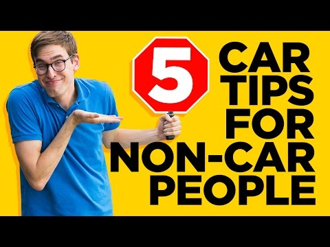 5 Tips for People Who Don't Understand Cars
