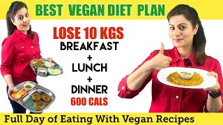Easy Indian Vegetarian Diet Plan For Weight Loss Fast-  600 Calorie Vegan Diet Plan for PCOS  PCOD
