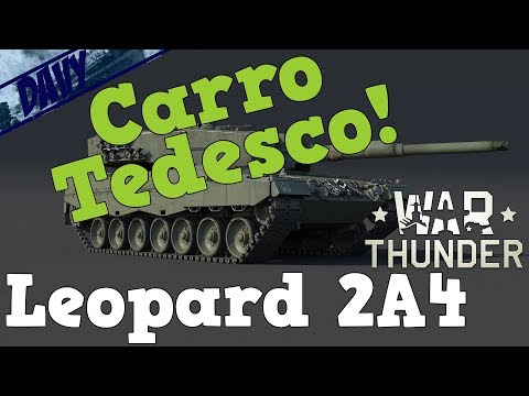 War Thunder Gameplay ITA - Leopard 2A4 - CARRO MEDIO TEDESCO + MAPPA ITALIA!