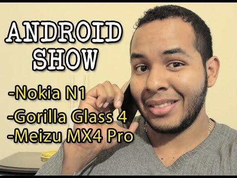Móviles con pantallas irrompibles – Tablet Nokia N1 con Android – Meizu MX Pro 4