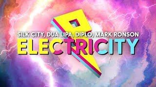 Silk City, Dua Lipa - Electricity (Lyrics/Lyric Video) ft. Diplo, Mark Ronson