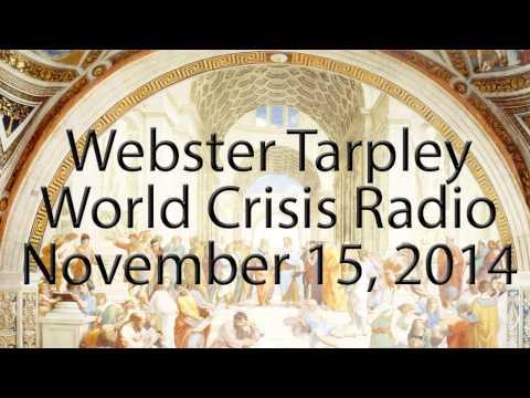 Webster Tarpley - November 15, 2014 - World Crisis Radio