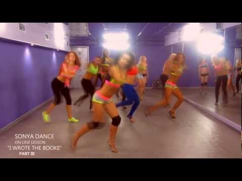 SONYA DANCE/ ON LINE LESSON / I WROTE THE BOOK/ PART III