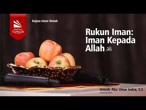Syarah Aqidah Ahlus Sunnah Wal Jamaah (lanjutan) | Ustadz Abu Umar Indra