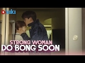 Strong Woman Do Bong Soon   EP 12 | Park Bo Young's Forehead Kiss [Eng Sub]
