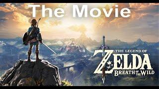 Legend of Zelda: Breath of the Wild - The Movie